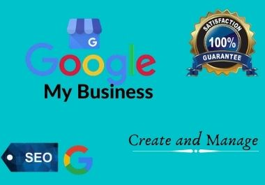 I will create and manage your Google My Business profile