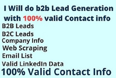 I will do b2b lead generation with 100 valid contact information