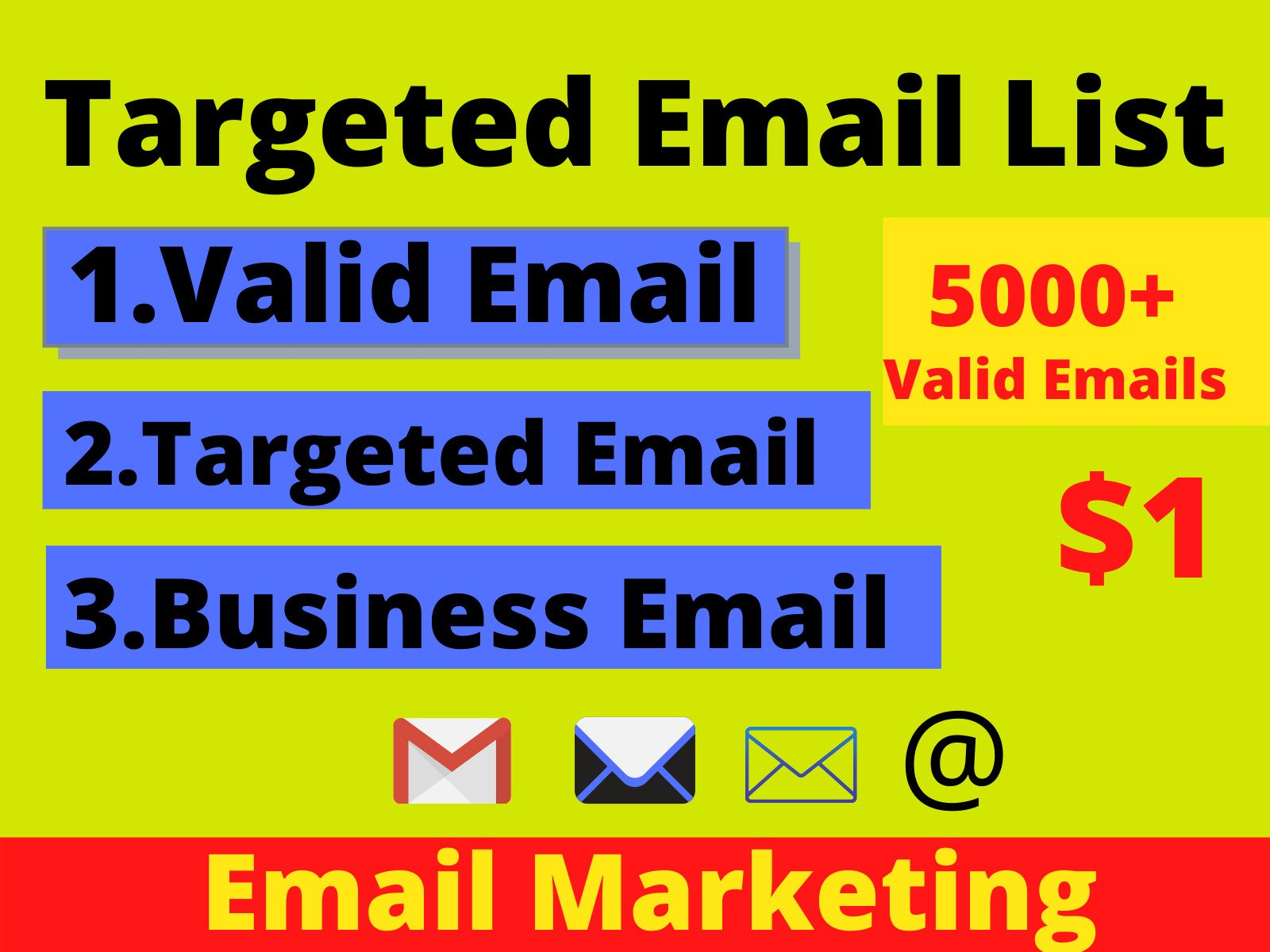 I will Provide You 5000 Valid and Targeted Email List for Marketing