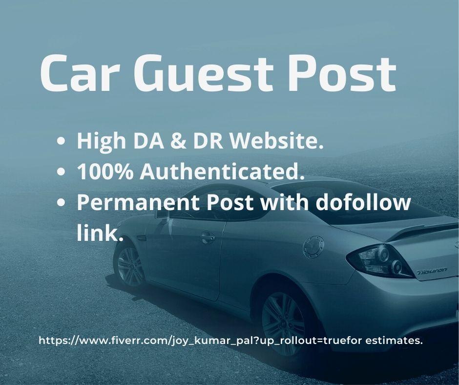 Car Guest Post With High DA Websites.