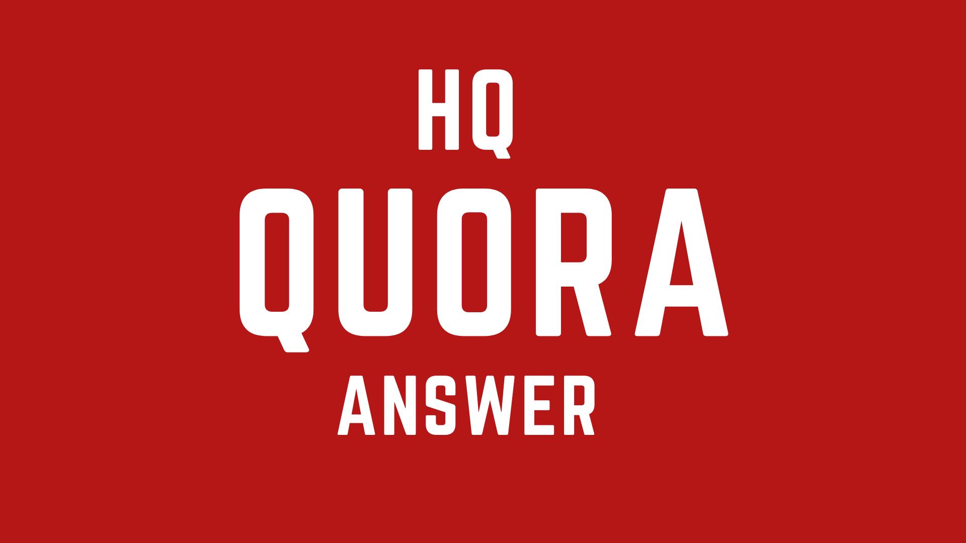 Niche relevant HQ 30 quora answer