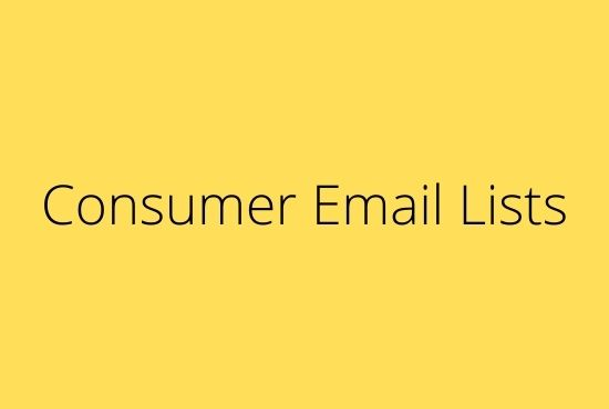 i will provide you consumer email lists any area