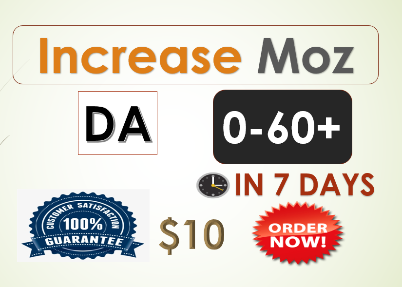 I will increase domain authority moz DA 0 to 55 plus in 7 days