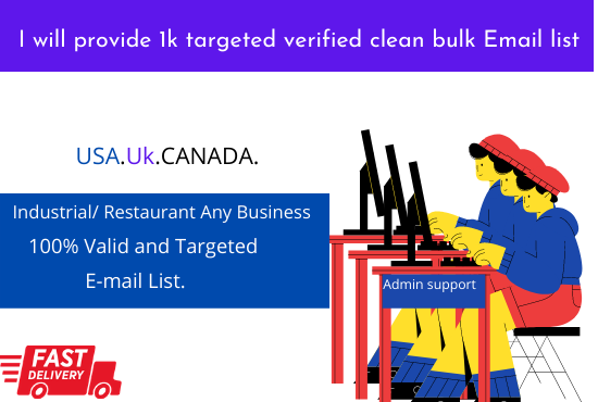 I will provide 1k targeted verified clean bulk Email list
