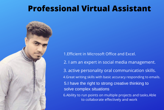 I will be your personal administrative virtual assistant