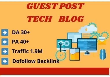 I will do guest post on technology blog with high da