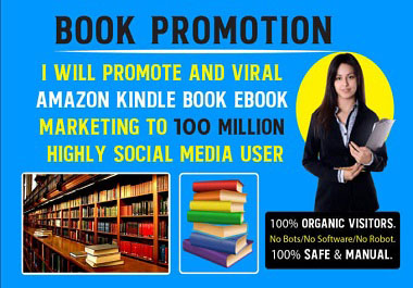 I Will do Promote And Viral Amazon Kindle Book eBook Marketing