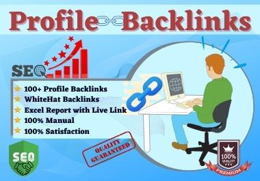 I will do 100+ High Authority white hat Profile Backlinks SEO.