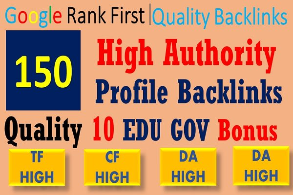 do 150 high da pa profile backlinks, link building