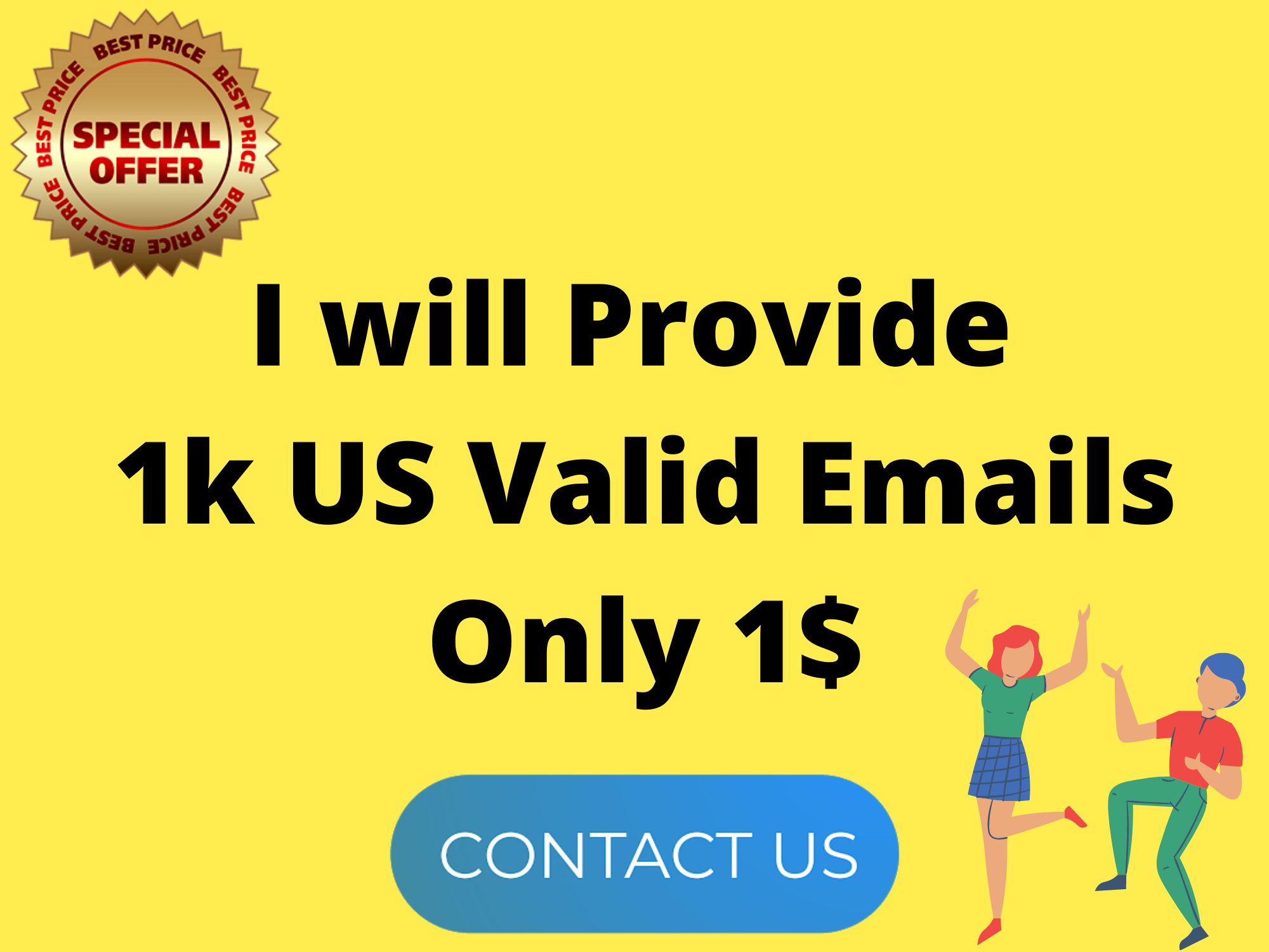 I will Provide 1k US valid Emails for grow your business
