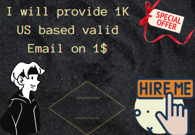 I will provide you 1K 'US' based valid Email