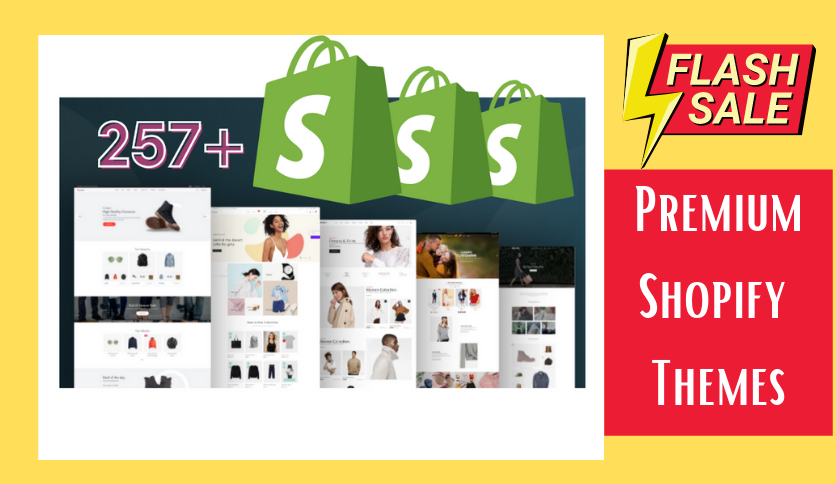 You will get 257+ Premium Shopify Themes - E-commerce, Website Design,  Template Theme