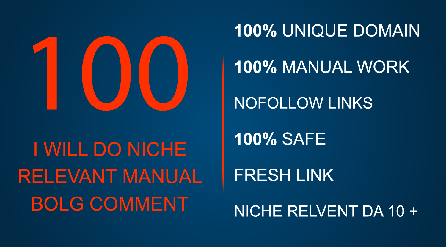 Provide Manually 100 Niche relevant blog comments backlinks