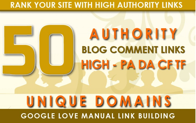 I Will Create 50 High Quality Unique Domain Dofollow Blog Comments