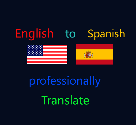 I will professionally translate document from english into spanish