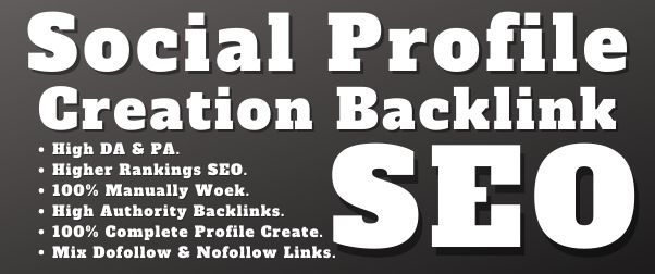 I will Provide 300 High Authority Social Profile Creation Backlinks
