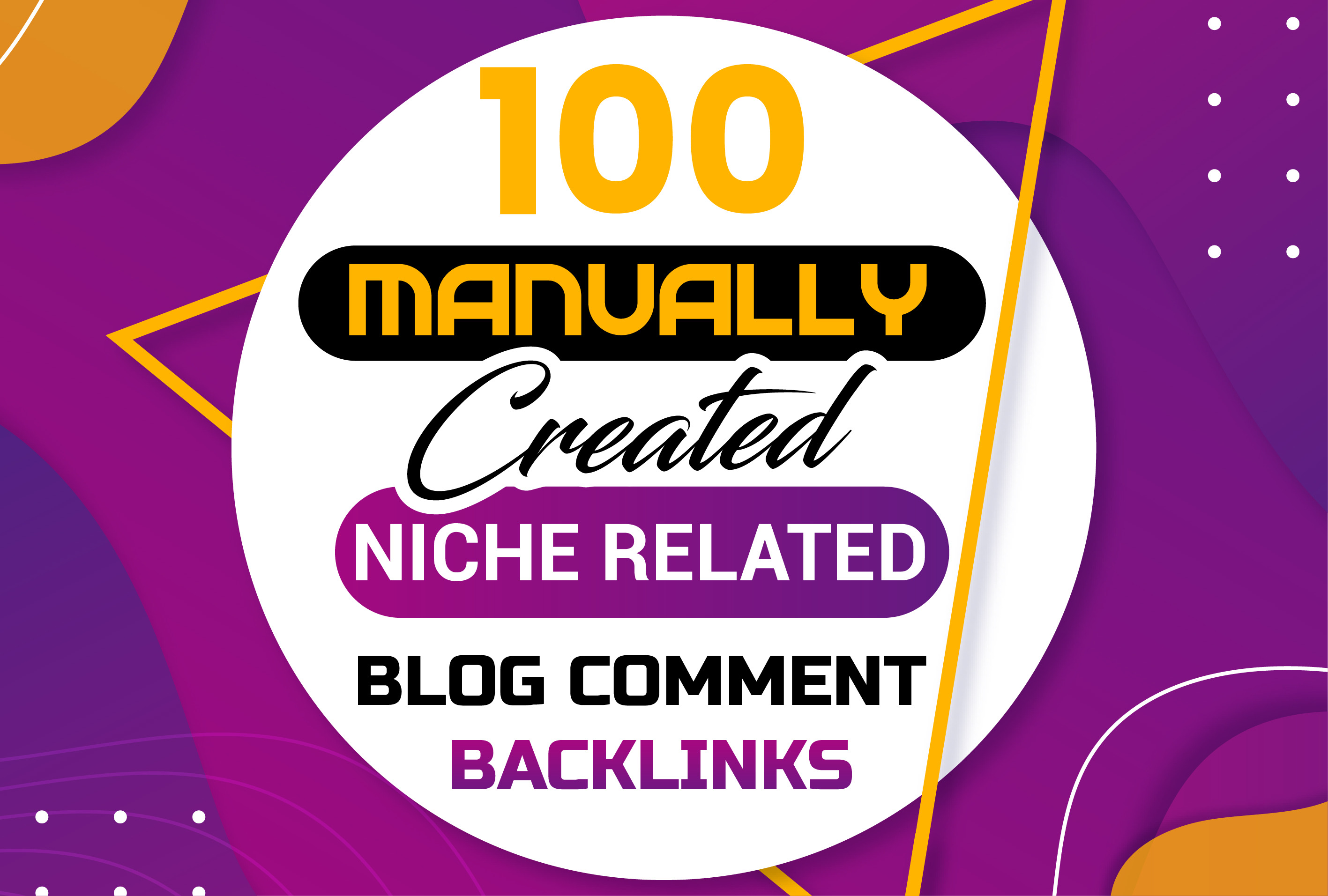 Provide 100 Manually Created Niche Related Blog Comment Backlinks