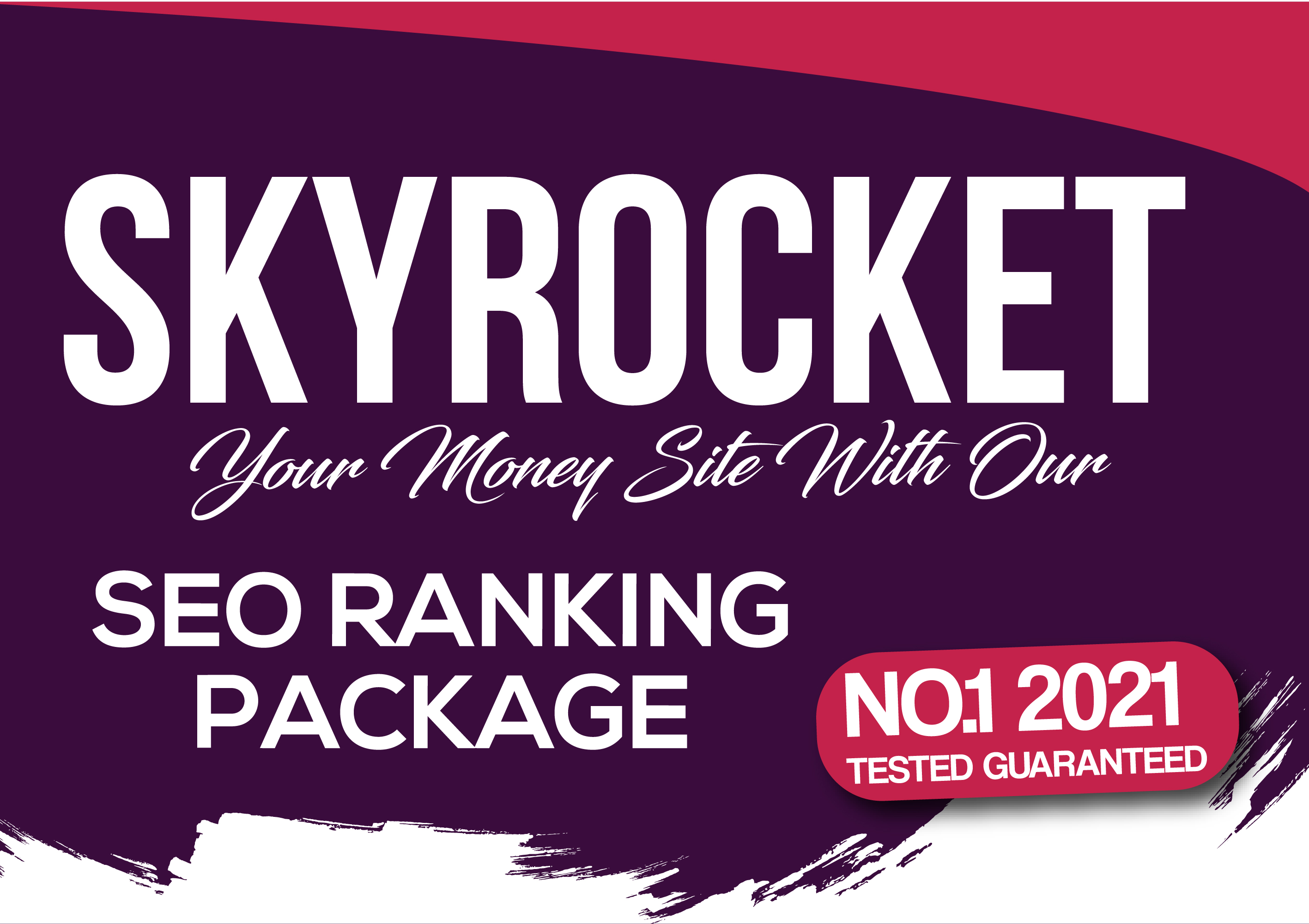 No.1 Guaranteed SEO Ranking Package That Will Skyrocket Your Money Site