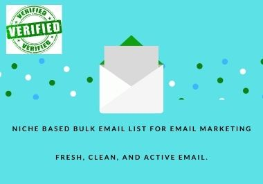 I will collect niche based bulk email list for email marketing