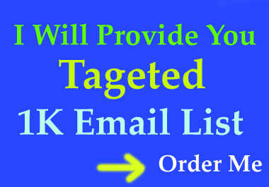 I will give you 100% active 1k email list