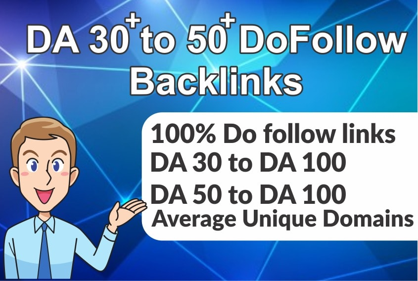 Miracle 50 DA30-DA100 Top Dofollow Links To Rank Higher