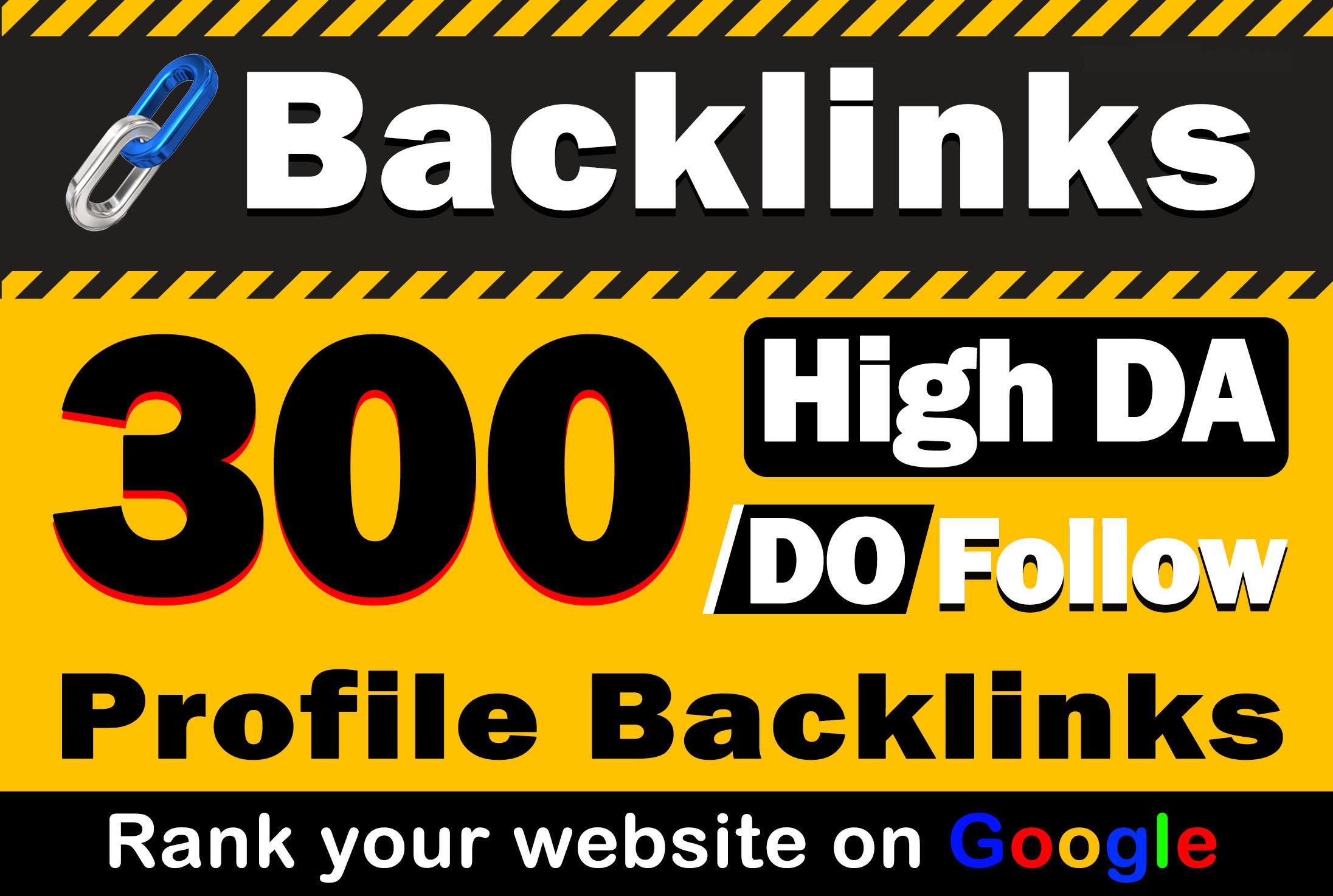 Build 300 Profile Backlinks High DA,  PA,  PR Permanent White Hat mithod