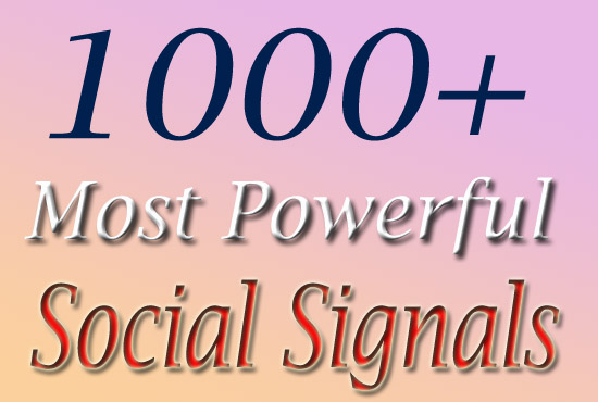1000+ High Quality social signal with 8 platform on social media