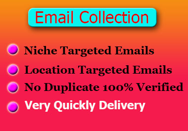 I will do collect your niche targeted email list for business