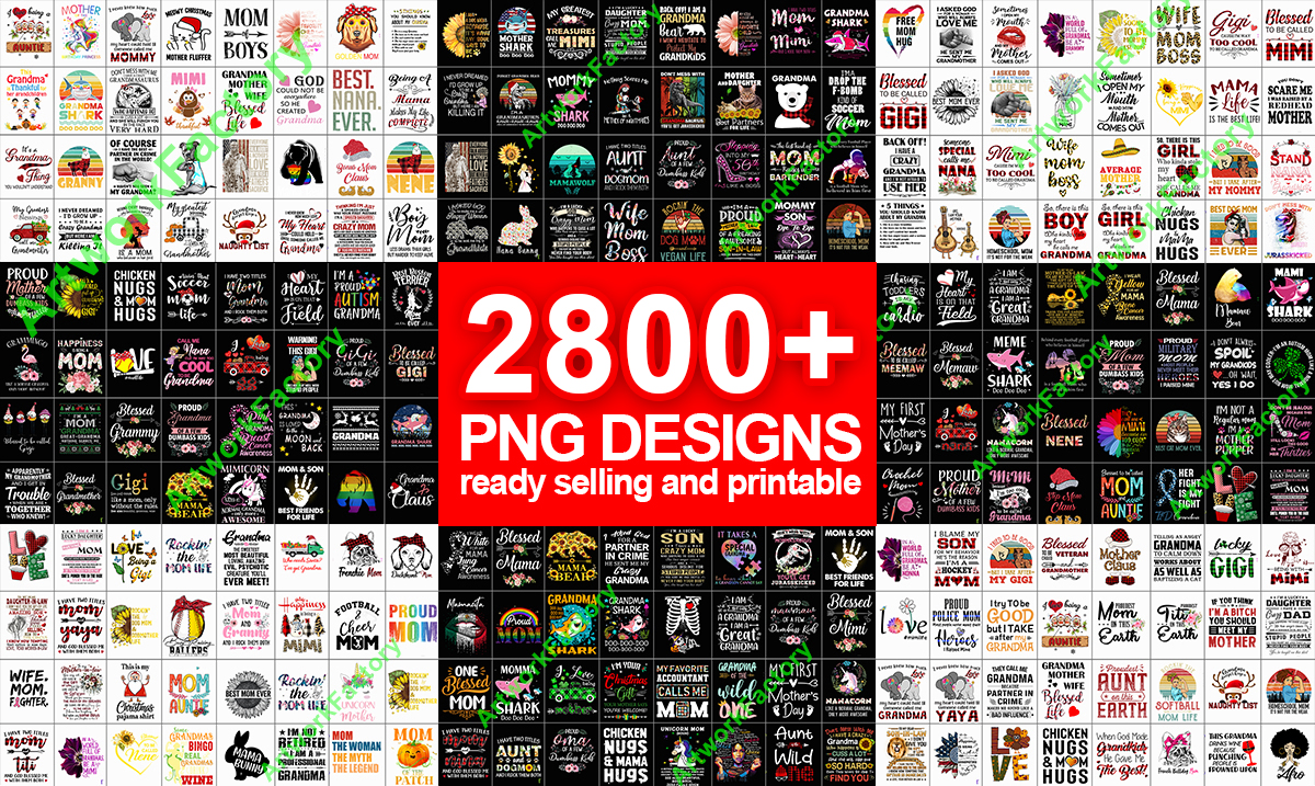 Deliver 2800 PNG files Tshirt Design Mother Family for Print On Demand