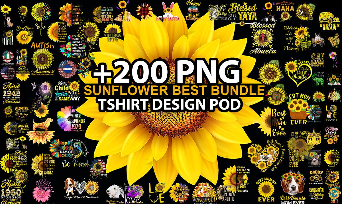 Send 200 Tshirt Design PNG Bundle Sunflower Design For Print On Demand