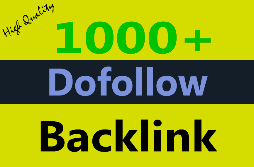 Provide 1000+ do-follow backlinks