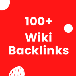 Get 100+ Contextual backlinks from wiki websites