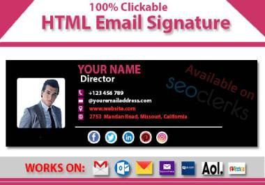 I Will Create Professional Clickable HTML & CSS Email Signature