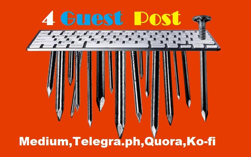 Push your site on Medium-Kofi-Quora-Telegraph High DA PA Guest Post Backlinks -SEO linkbuilding