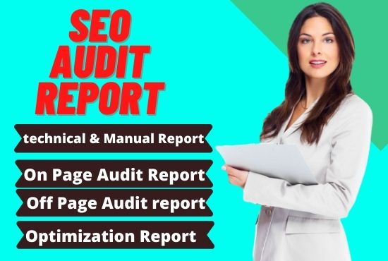 I Will provide you seo website audit report