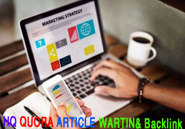 Write,  publish and Backlink more than 500 word article on Quora