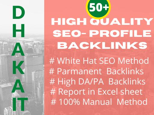 I will create 50+ high quality Dofollow profile Backlinks