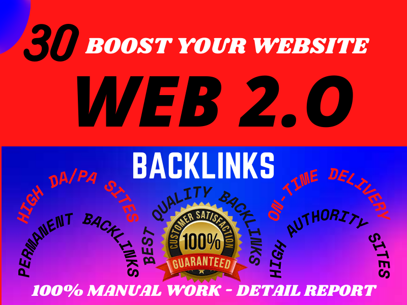 I will Do 30 Manually Top Quality Web2.0 Backlinks on High Authority Site for Boost SEO Ranking.