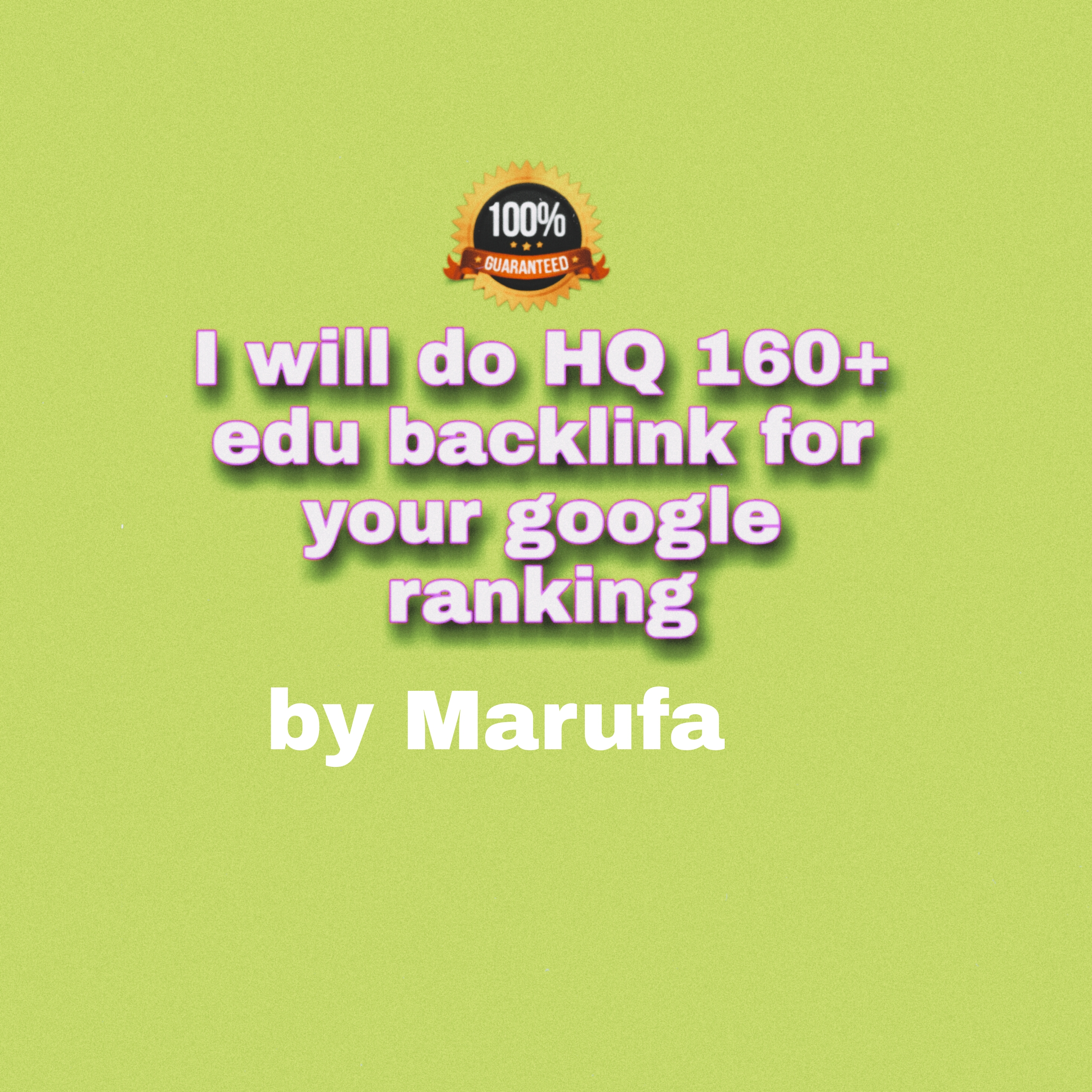 I will do 160+ HQ edu backlink for your google ranking