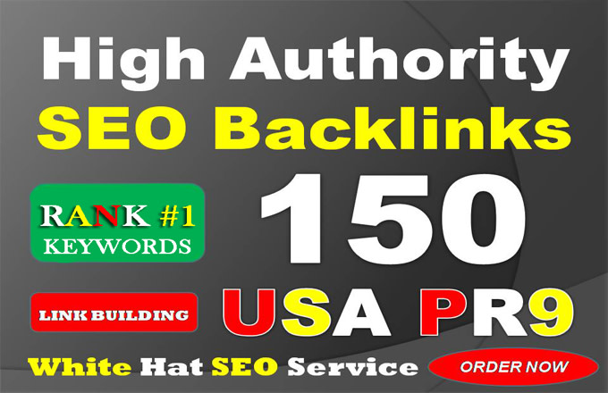 I will do 150 usa pr9 with high authority seo backlinks,  link building