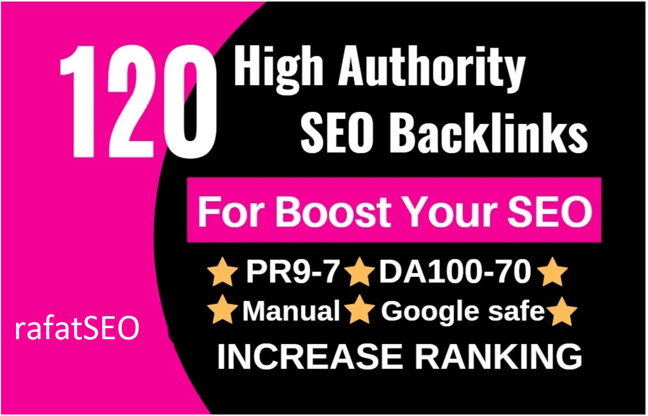 I will do 120 white hat SEO high authority backlinks service