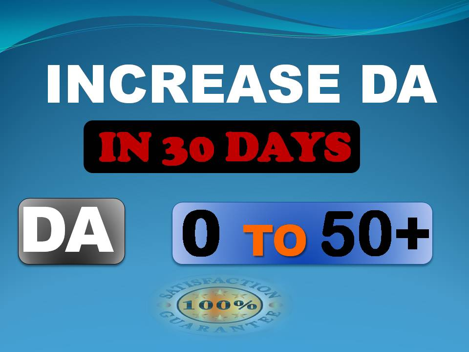 I will increase domain authority moz da pa to 50 plus in 30 days