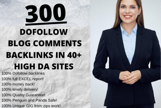 I will do 300 dofollow blog comment backlinks in high da pa sites