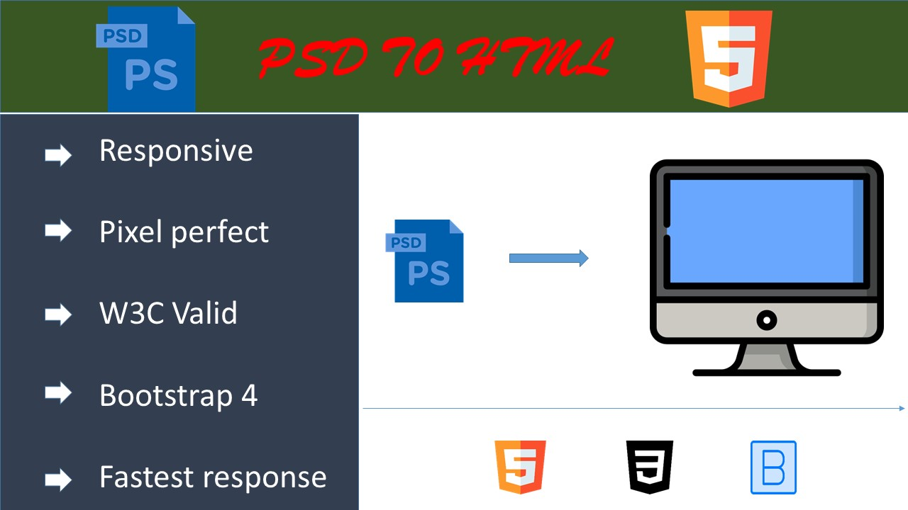 I will convert PSD to responsive HTML with Bootstrap 4 framework