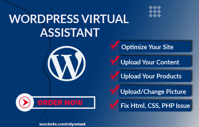 I will be your wordpress virtual assistant per day 5h