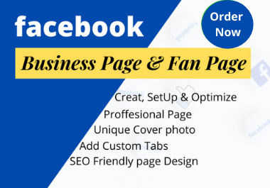 I will Create,  Optimize Impressive Facebook Business Page Professionally