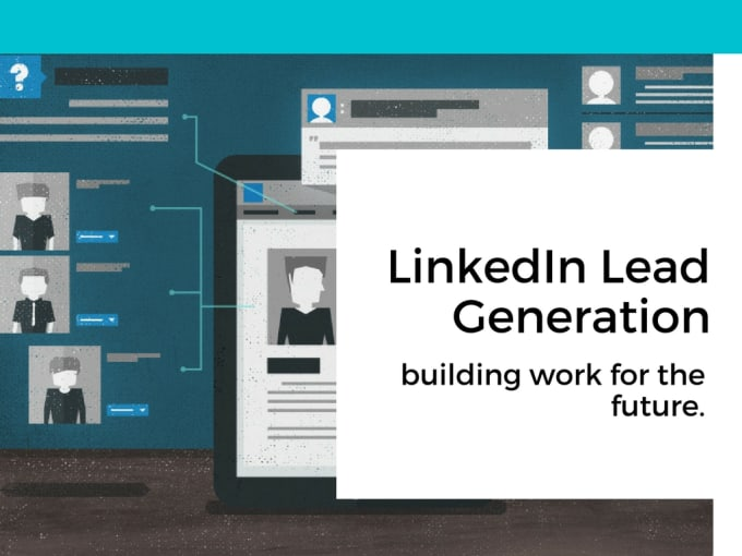 I will provide you fastest LinkedIn lead generation service