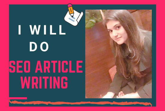 I Will Do Seo Optimize Article Writing Of 2000 Words In 12 Hours