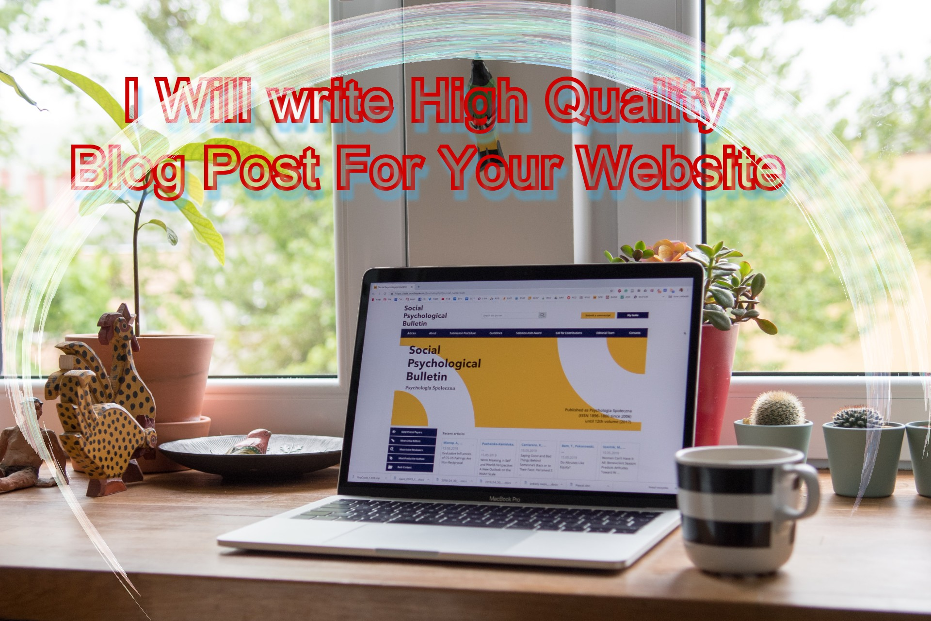 I will write high quality articles and blog posts