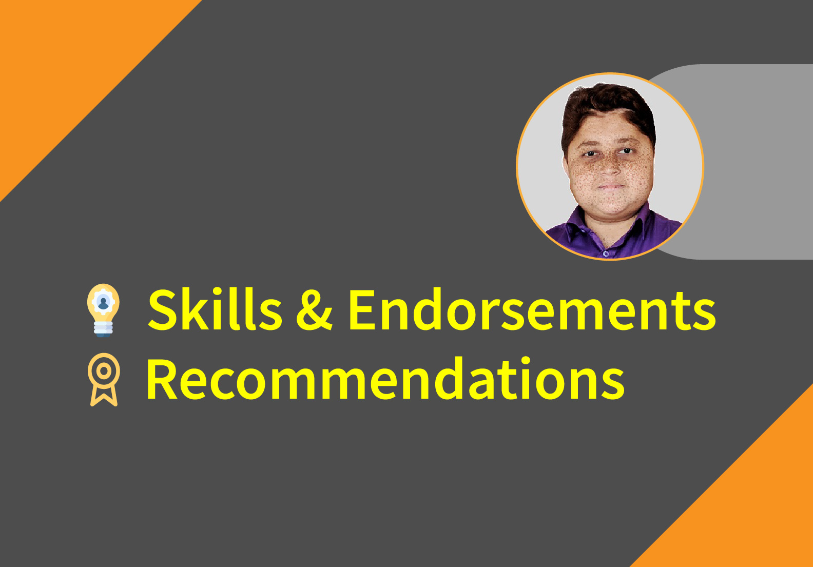I will endorse your skills and recommend you on LinkedIn